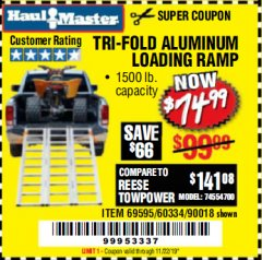 Harbor Freight Coupon SUPER-WIDE TRI-FOLD ALUMINUM LOADING RAMP Lot No. 90018/69595/60334 Expired: 11/22/19 - $74.99