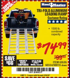 Harbor Freight Coupon SUPER-WIDE TRI-FOLD ALUMINUM LOADING RAMP Lot No. 90018/69595/60334 Expired: 2/29/20 - $74.99