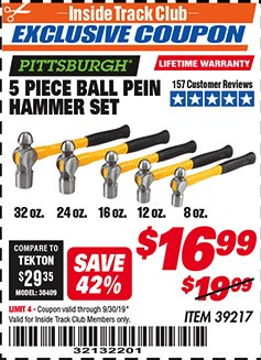 Harbor Freight ITC Coupon 5 PIECE BALL PEIN HAMMER SET Lot No. 39217 Expired: 9/30/19 - $16.99
