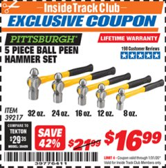 Harbor Freight ITC Coupon 5 PIECE BALL PEIN HAMMER SET Lot No. 39217 Valid: 1/1/20 - 1/31/20 - $16.99