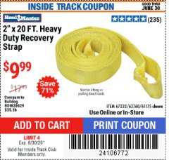 "Harbor Freight ITC Coupon 2"" X 20 FT. HEAVY DUTY RECOVERY STRAP Lot No. 67232/61175/62760 Dates Valid: 5/14/20 - 6/30/20 - $9.99"