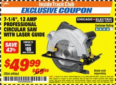 "Harbor Freight ITC Coupon 7-1/4"" HEAVY DUTY CIRCULAR SAW WITH LASER GUIDE SYSTEM Lot No. 69064 Expired: 9/30/18 - $49.99"