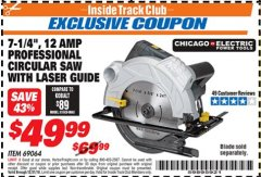"Harbor Freight ITC Coupon 7-1/4"" HEAVY DUTY CIRCULAR SAW WITH LASER GUIDE SYSTEM Lot No. 69064 Expired: 12/31/18 - $49.99"