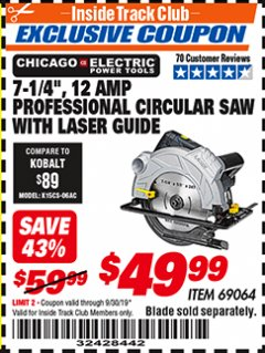 "Harbor Freight ITC Coupon 7-1/4"" HEAVY DUTY CIRCULAR SAW WITH LASER GUIDE SYSTEM Lot No. 69064 Expired: 9/30/19 - $49.99"