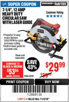 "Harbor Freight Coupon 7-1/4"" HEAVY DUTY CIRCULAR SAW WITH LASER GUIDE SYSTEM Lot No. 69064 Expired: 11/4/18 - $29.99"