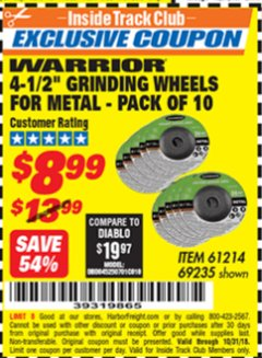 "Harbor Freight ITC Coupon 10 PIECE, 4-1/2"" GRINDING WHEEL FOR METAL Lot No. 6674/69235/61214 Expired: 10/31/18 - $8.99"