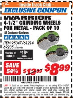 "Harbor Freight ITC Coupon 10 PIECE, 4-1/2"" GRINDING WHEEL FOR METAL Lot No. 6674/69235/61214 Dates Valid: 12/31/69 - 5/31/19 - $8.99"