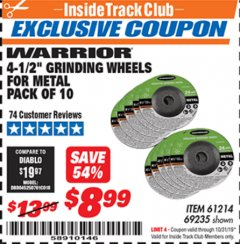 "Harbor Freight ITC Coupon 10 PIECE, 4-1/2"" GRINDING WHEEL FOR METAL Lot No. 6674/69235/61214 Expired: 10/31/19 - $8.99"