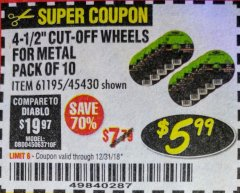 "Harbor Freight Coupon WARRIOR 4-1/2"" CUT-OFF WHEELS FOR METAL - PACK OF 10 Lot No. 61195/45430 Expired: 12/31/18 - $5.99"