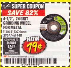 "Harbor Freight Coupon 4-1/2"" GRINDING WHEEL FOR METAL Lot No. 39677/61152/61448 Expired: 6/30/18 - $0.79"