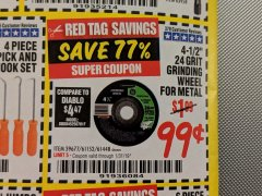 "Harbor Freight Coupon 4-1/2"" GRINDING WHEEL FOR METAL Lot No. 39677/61152/61448 Expired: 1/31/19 - $0.99"