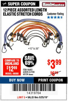 Harbor Freight Coupon 12 PIECE ASSORTED LENGTH ELASTIC STRETCH CORDS Lot No. 46682/61938/62839/56890/60534 Expired: 8/25/19 - $3.99