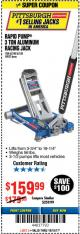 Harbor Freight Coupon RAPID PUMP 3 TON ALUMINUM RACING JACK Lot No. 68052/61386/62248/62530 Expired: 10/15/17 - $159.99