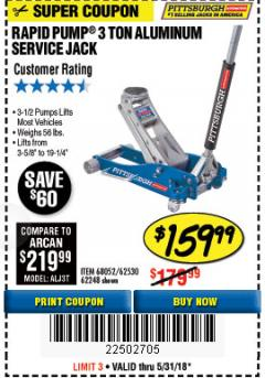 Harbor Freight Coupon RAPID PUMP 3 TON ALUMINUM RACING JACK Lot No. 68052/61386/62248/62530 Expired: 5/31/18 - $159.99