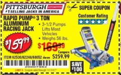 Harbor Freight Coupon RAPID PUMP 3 TON ALUMINUM RACING JACK Lot No. 68052/61386/62248/62530 Expired: 11/12/17 - $159.99
