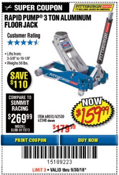 Harbor Freight Coupon RAPID PUMP 3 TON ALUMINUM RACING JACK Lot No. 68052/61386/62248/62530 Expired: 9/30/18 - $159.99