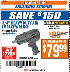 "Harbor Freight ITC Coupon 3/4"" HEAVY DUTY AIR IMPACT WRENCH Lot No. 60808/66984 Expired: 5/15/18 - $79.99"