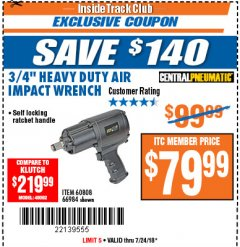 "Harbor Freight ITC Coupon 3/4"" HEAVY DUTY AIR IMPACT WRENCH Lot No. 60808/66984 Expired: 7/24/18 - $79.99"