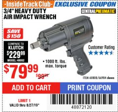 "Harbor Freight ITC Coupon 3/4"" HEAVY DUTY AIR IMPACT WRENCH Lot No. 60808/66984 Expired: 8/27/19 - $79.99"