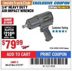 "Harbor Freight ITC Coupon 3/4"" HEAVY DUTY AIR IMPACT WRENCH Lot No. 60808/66984 Expired: 2/12/19 - $79.99"