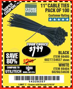 "Harbor Freight Coupon 11"" CABLE TIES PACK OF 100 Lot No. 34636/69404/60266/34637/69405/60277 Expired: 5/19/18 - $1.99"