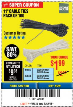 "Harbor Freight Coupon 11"" CABLE TIES PACK OF 100 Lot No. 34636/69404/60266/34637/69405/60277 Expired: 8/12/18 - $1.99"
