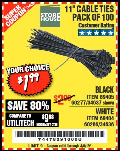 "Harbor Freight Coupon 11"" CABLE TIES PACK OF 100 Lot No. 34636/69404/60266/34637/69405/60277 Expired: 4/5/19 - $1.99"