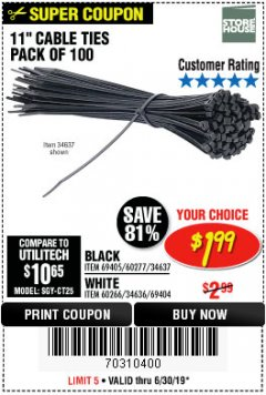 "Harbor Freight Coupon 11"" CABLE TIES PACK OF 100 Lot No. 34636/69404/60266/34637/69405/60277 Expired: 5/24/19 - $1.99"