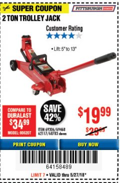 Harbor Freight Coupon 2 TON TROLLEY JACK Lot No. 68783/69306/69468/62117 Expired: 5/27/18 - $19.99