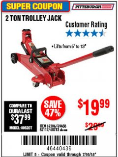 Harbor Freight Coupon 2 TON TROLLEY JACK Lot No. 64873, 64908, 56217, 64874 Expired: 7/16/18 - $19.99