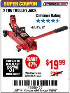 Harbor Freight Coupon 2 TON TROLLEY JACK Lot No. 64873, 64908, 56217, 64874 Expired: 7/23/18 - $19.99