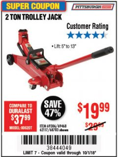 Harbor Freight Coupon 2 TON TROLLEY JACK Lot No. 64873, 64908, 56217, 64874 Expired: 10/7/18 - $19.99