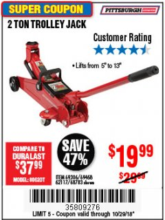 Harbor Freight Coupon 2 TON TROLLEY JACK Lot No. 64873, 64908, 56217, 64874 Expired: 10/29/18 - $19.99