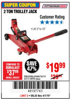Harbor Freight Coupon 2 TON TROLLEY JACK Lot No. 68783/69306/69468/62117 Expired: 4/1/19 - $19.99