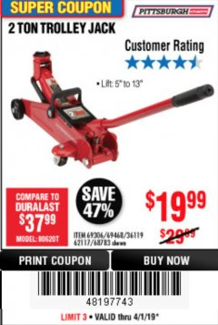Harbor Freight Coupon 2 TON TROLLEY JACK Lot No. 64873, 64908, 56217, 64874 Expired: 4/1/19 - $19.99