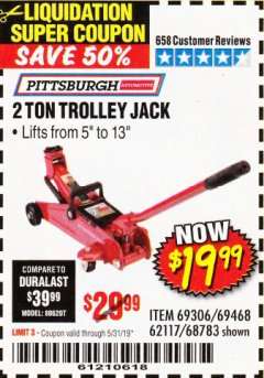 Harbor Freight Coupon 2 TON TROLLEY JACK Lot No. 68783/69306/69468/62117 EXPIRES: 5/31/19 - $19.99
