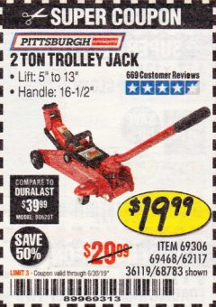 Harbor Freight Coupon 2 TON TROLLEY JACK Lot No. 68783/69306/69468/62117 Expired: 6/30/19 - $19.99