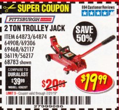 Harbor Freight Coupon 2 TON TROLLEY JACK Lot No. 68783/69306/69468/62117 Expired: 7/31/19 - $19.99