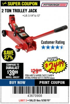 Harbor Freight Coupon 2 TON TROLLEY JACK Lot No. 68783/69306/69468/62117 Expired: 9/30/19 - $24.99