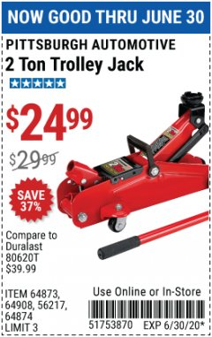 Harbor Freight Coupon 2 TON TROLLEY JACK Lot No. 64873, 64908, 56217, 64874 Valid Thru: 6/30/20 - $24.99