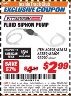 Harbor Freight ITC Coupon FLUID SIPHON PUMP Lot No. 93290/60598/62609/62613 Dates Valid: 12/31/69 - 5/31/19 - $2.99