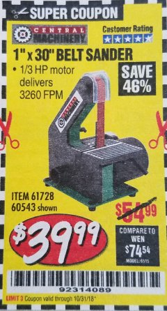 "Harbor Freight Coupon 1"" x 30"" BELT SANDER Lot No. 2485/61728/60543 Expired: 10/31/18 - $39.99"