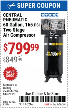 Harbor Freight Coupon 5 HP, 60 GALLON 165 PSI AIR COMPRESSOR Lot No. 62299/93274 EXPIRES: 6/30/20 - $799.99