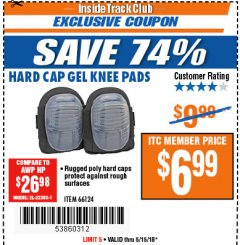 Harbor Freight ITC Coupon HARD CAP GEL KNEE PADS Lot No. 66124 Expired: 5/15/18 - $6.99