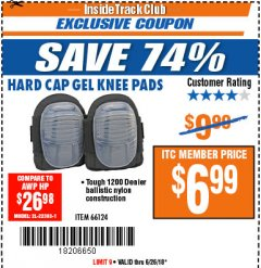 Harbor Freight ITC Coupon HARD CAP GEL KNEE PADS Lot No. 66124 Expired: 6/26/18 - $6.99
