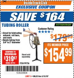 Harbor Freight ITC Coupon TUBING ROLLER Lot No. 99736 Expired: 5/15/18 - $154.99