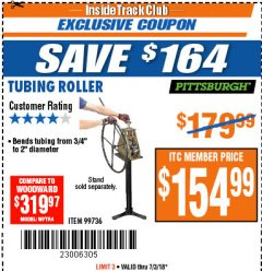 Harbor Freight ITC Coupon TUBING ROLLER Lot No. 99736 Expired: 7/3/18 - $154.99