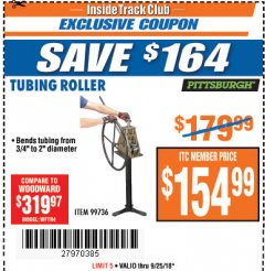 Harbor Freight ITC Coupon TUBING ROLLER Lot No. 99736 Expired: 9/25/18 - $154.99