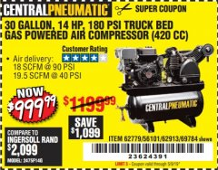 Harbor Freight Coupon 14 HP, 30 GALLON, 180 PSI TRUCK BED GAS POWERED AIR COMPRESSOR (420 CC) Lot No. 67853/56101/69784/62913/62779 Expired: 5/9/19 - $999.99