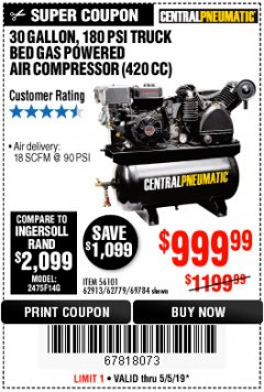 Harbor Freight Coupon 14 HP, 30 GALLON, 180 PSI TRUCK BED GAS POWERED AIR COMPRESSOR (420 CC) Lot No. 67853/56101/69784/62913/62779 Expired: 5/5/19 - $999.99